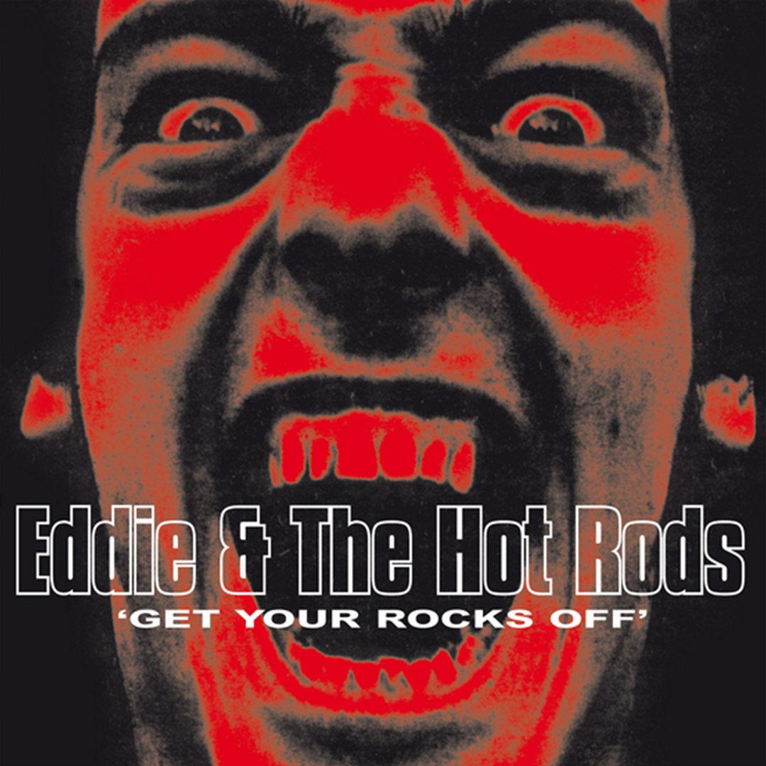 Eddie & the Hot Rods - Get Your Rocks Off (RSD 2020 Drop Two) 2LP Colour Vinyl Record