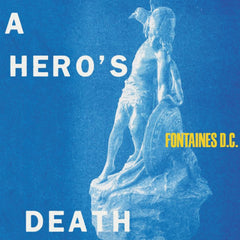 Fontaines D.C. - A Hero's Death CD Album