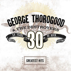 George Thorogood & The Destroyers ‎– Greatest Hits: 30 Years Of Rock 2LP Vinyl Record Compilation, Vinyl, X-Records