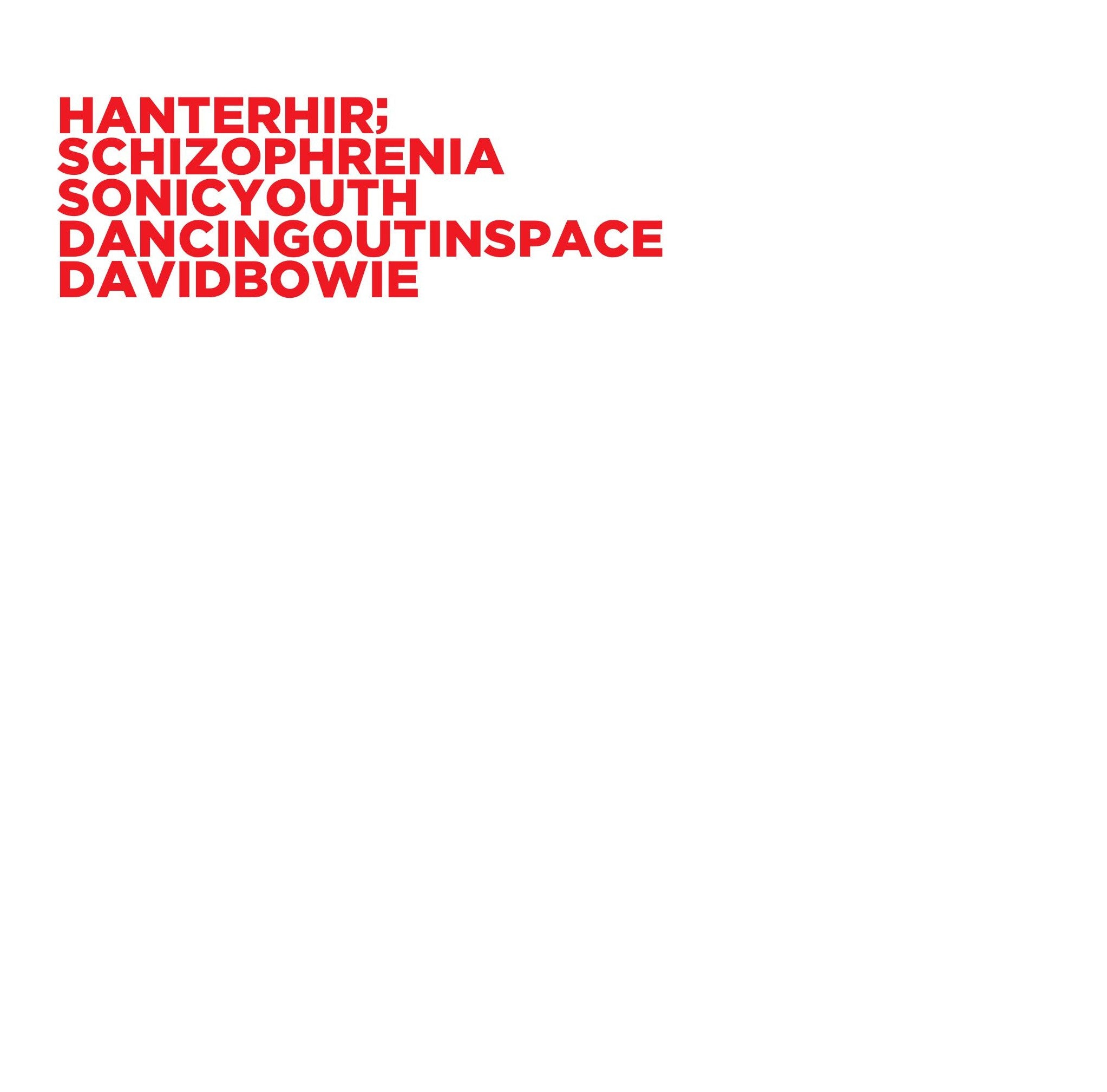 "Hanterhir - Schizophrenia / Dancing out in space (RSD2020 Drop One) 7"" Colour Vinyl Record"