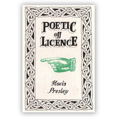 Hovis Presley - Poetic Off Licence Book