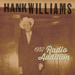 "Hank Williams - 1952 Radio Show Auditions (RSD 2020 Black Friday) 7"" Vinyl Record"