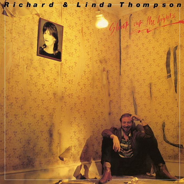 Richard & Linda Thompson ‎– Shoot Out The Lights 180g Vinyl Record Album, Vinyl, X-Records