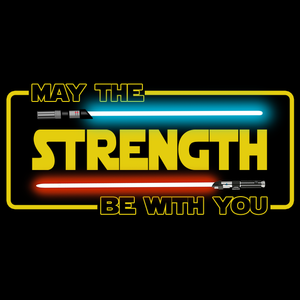 May the strength be with you