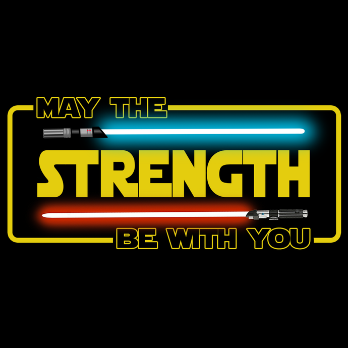 MAY The Strength Be With You 💪😏