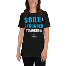 Sore Today, Stronger Tomorrow MP TEE