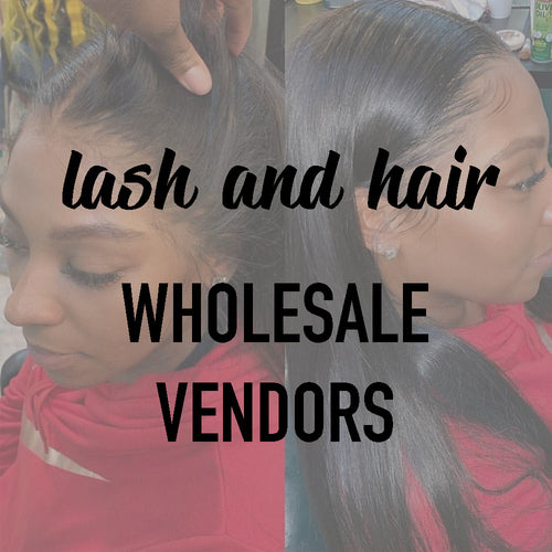 Lash and Hair Vendors List