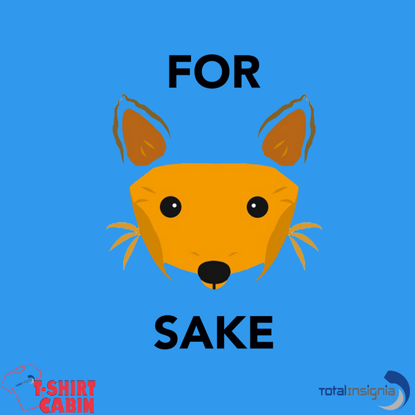 For Fox Sake! - Unisex T-Shirt