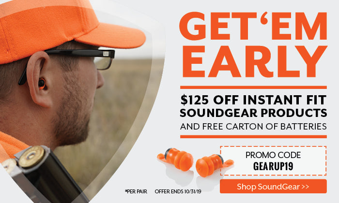 Annual Fall Gear Up Sale - $125 off Instant Fit SoundGear Products + FREE Carton of Batteries. USE PROMO CODE: GEARUP19