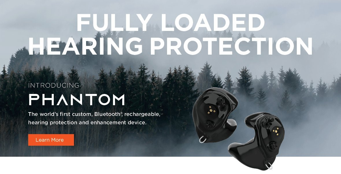 Fully Loaded Hearing Protection. Introducing Phantom, the world's first custom, Bluetooth, rechargeable, hearing protection and enhancement device. Click to learn more.
