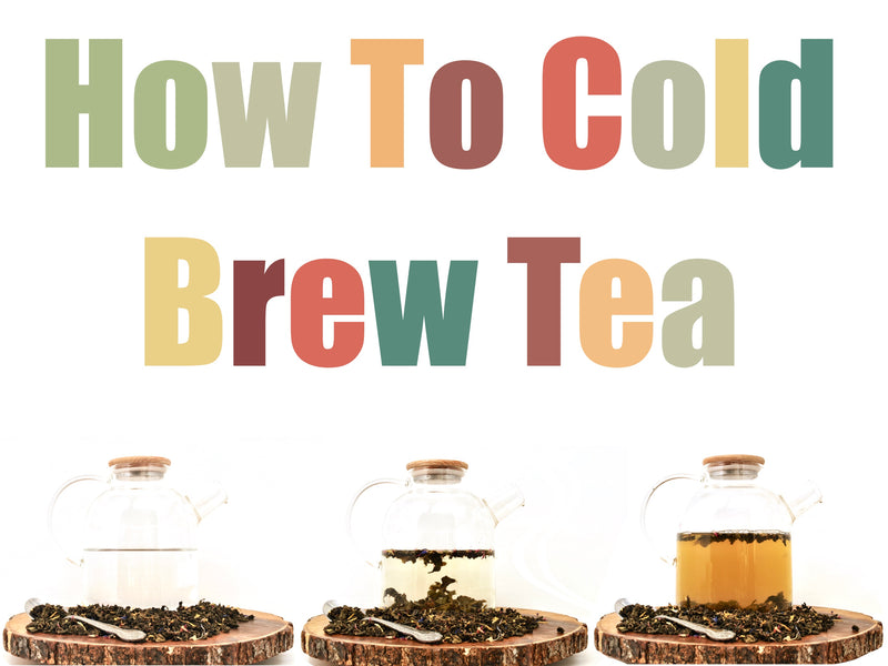 How to Cold Brew Tea