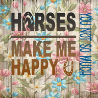Country Girl - Horses Make Me Happy