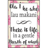 Ola I ke ahe-There is life - MikalaLei Hawaiian Styling