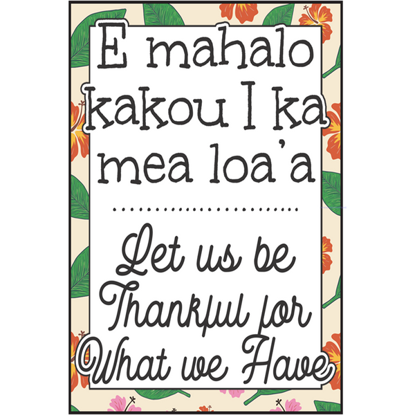 Let us be thankful - MikalaLei Hawaiian Styling