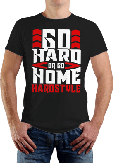 T-Shirt Hardstyle Go Hard or Go Home | Festival Gear