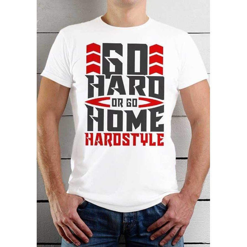 T-Shirt Hardstyle Go Hard or Go Home