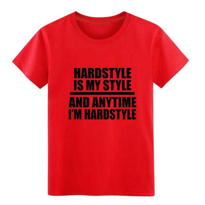 T-Shirt Hardstyle Is My Style Rouge / S