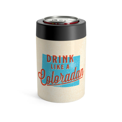 Drink Like A Coloradan Can Cooler