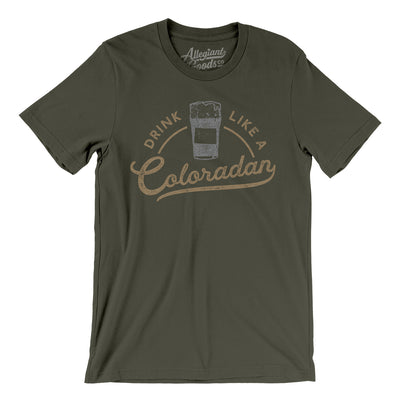 Drink Like a Coloradan Men/Unisex T-Shirt-Allegiant Goods Co.