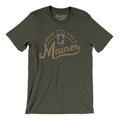 Drink Like a Mainer Men/Unisex T-Shirt-Allegiant Goods Co.