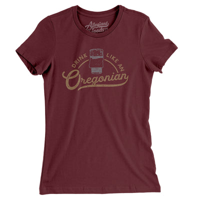 Drink Like an Oregonian Women's T-Shirt