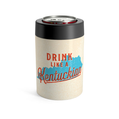 Drink Like A Kentuckian Can Cooler