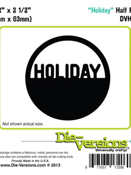 Die-Versions - Half Pints - Holiday
