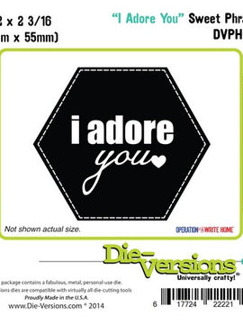 Die-Versions - Sweet Phrases - I Adore You