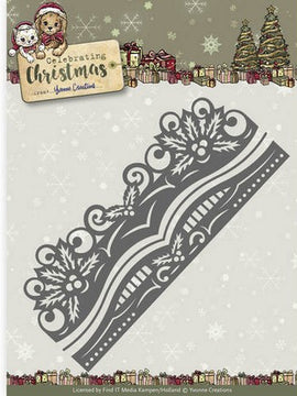 Yvonne Creations - Dies - Celebrating Chirstmas - Holly Border