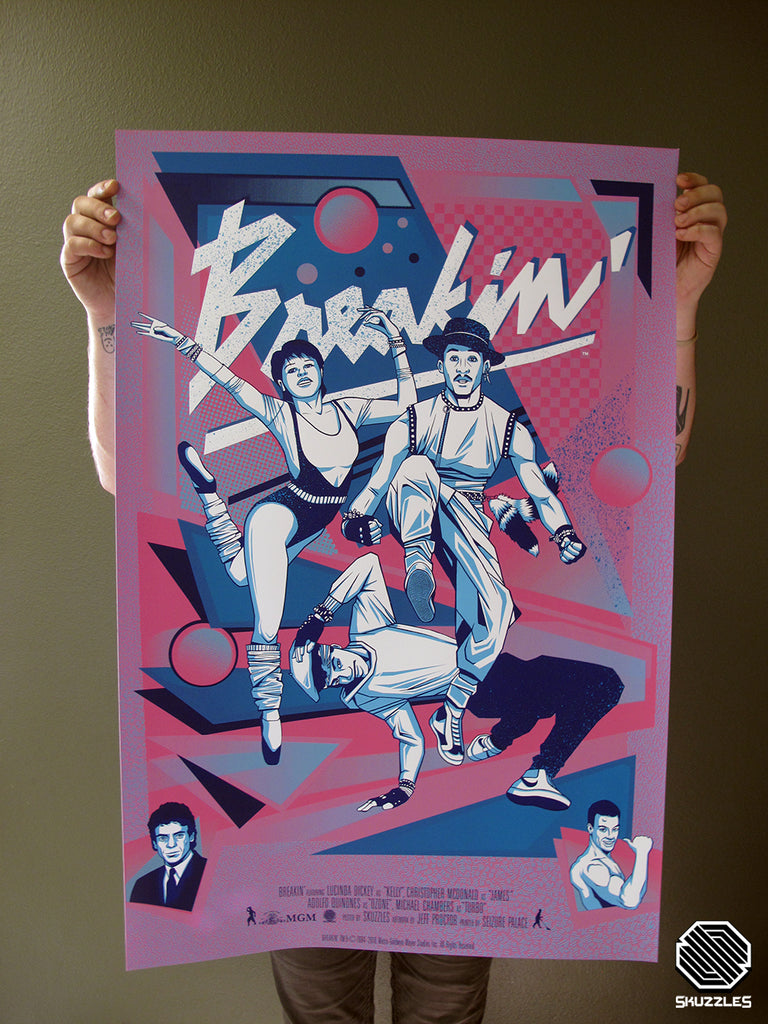 Breakin by Jeff Proctor - limited edition screen print movie poster - Skuzzles - Detailed photo