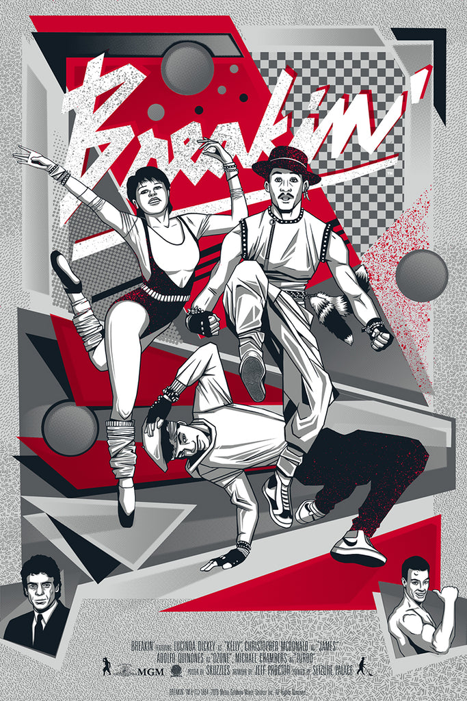 Breakin by Jeff Proctor - limited edition screen print movie poster - Skuzzles - Variant edition