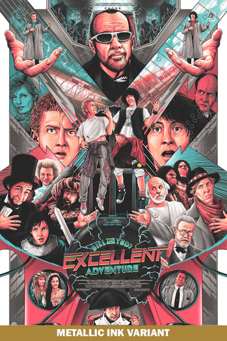 Bill & Ted's Excellent Adventure - Movie Poster - Metallic Variant