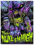 Limited edition screen print movie poster - - Class Of Nuke Em High - Variant