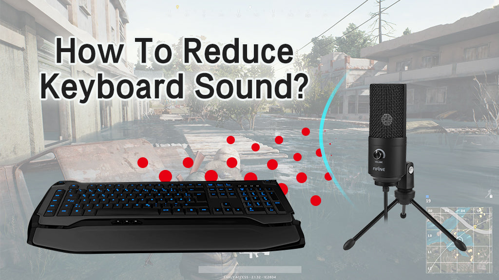 How To Reduce Keyboard Sound? | FIFINE MICROPHONE