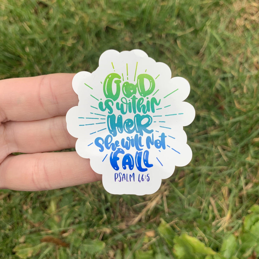 God Is Within Her Sticker - LizKSupplyCo