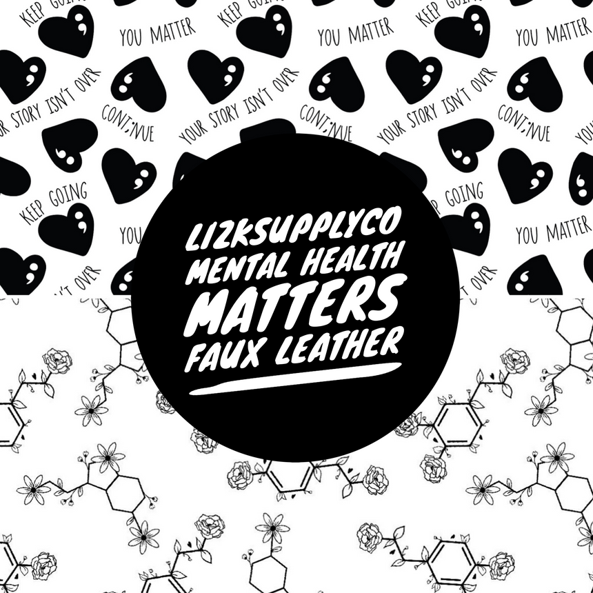 Mental Health Matters Collection - Faux Leather