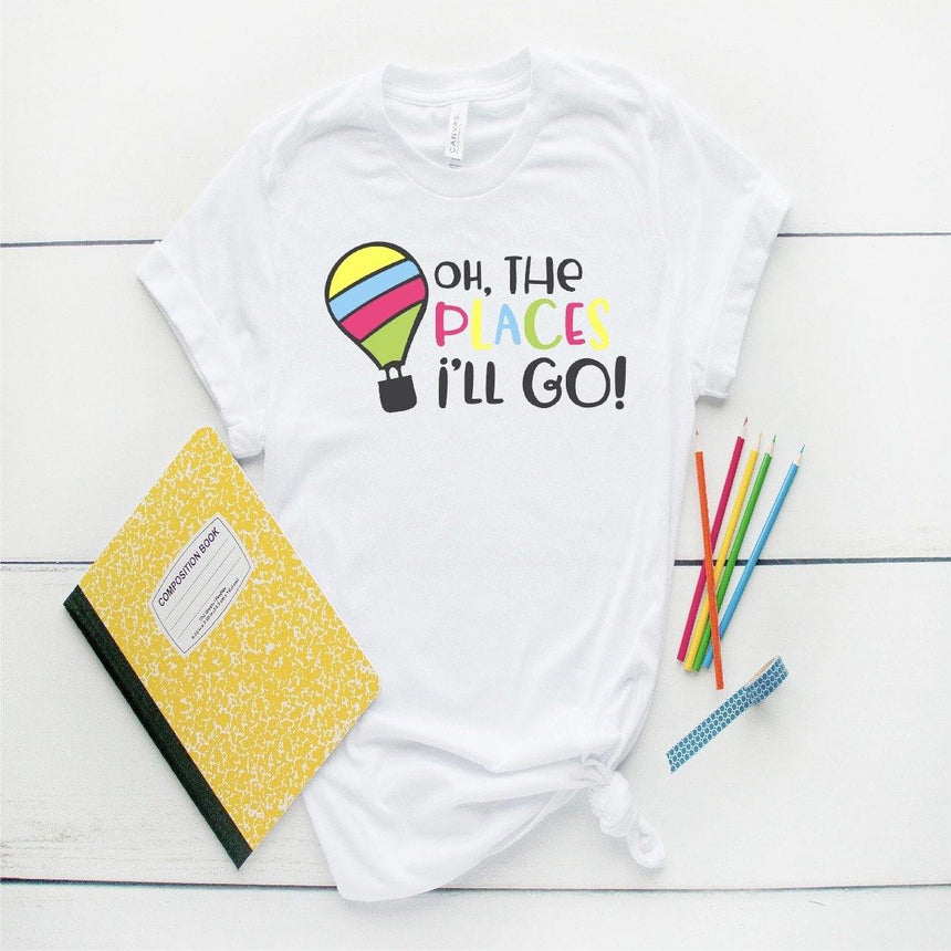 Oh The Places I'll Go- Sublimation Transfer - LizKSupplyCo