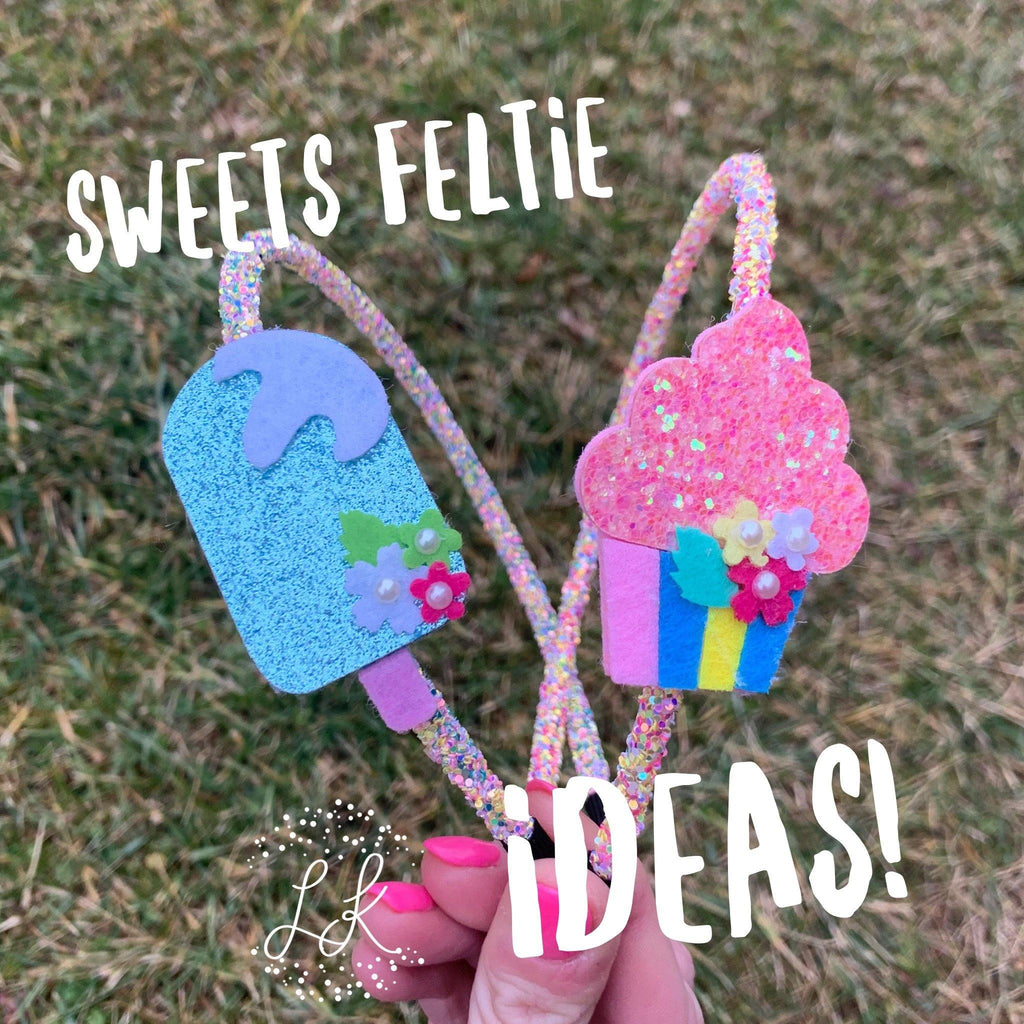Sweets Felties