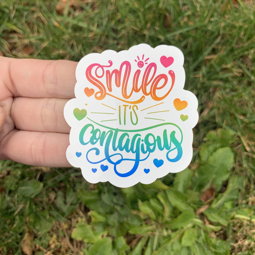 Smile Its Contagious Sticker - LizKSupplyCo