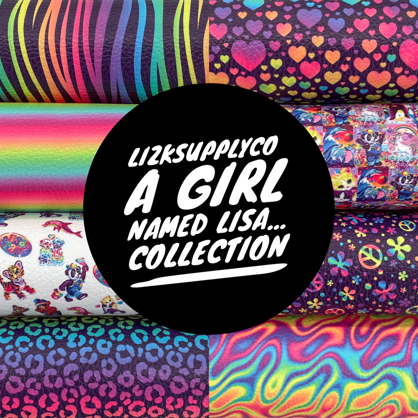 A Girl Named Lisa Collection - LizKSupplyCo