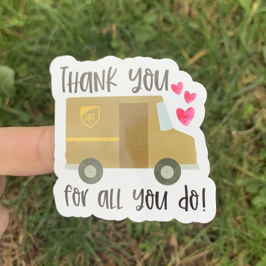 UPS Thanks for All You Do Sticker - LizKSupplyCo