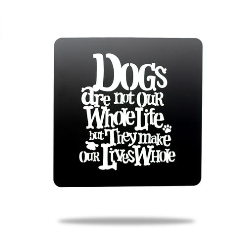 Dogs Make Our Lives Whole