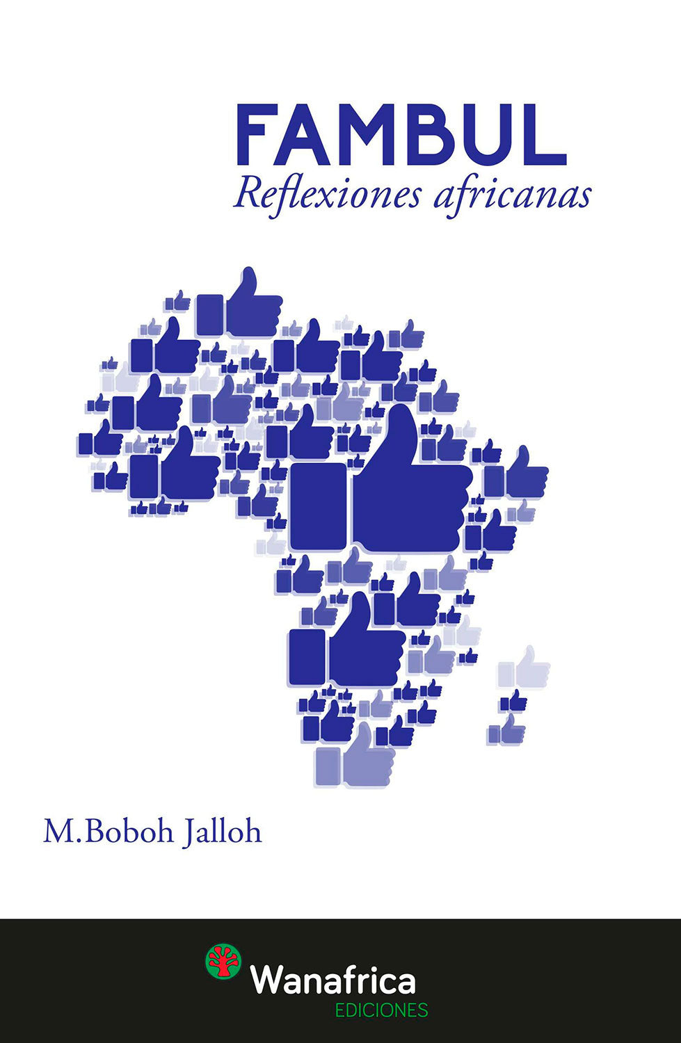 Fambul. Reflexiones africanas. Mohamed Boboh Jalloh(Autor)