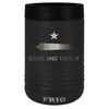 Frio Stainless Steel Beverage Holder - Come and Take It