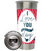 Frio 24-7 Cup w/ Bottle Opener and 3M Vinyl Wrap - Valentine's Day Love Every Day
