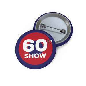 60th Show Pin Buttons