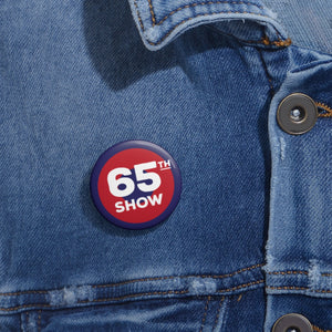 65th Show Pin Buttons