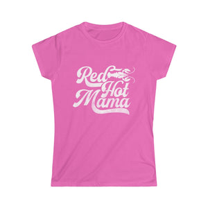 Red Hot Mama Women's Softstyle Tee - JB