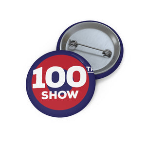 100th Show Pin Buttons