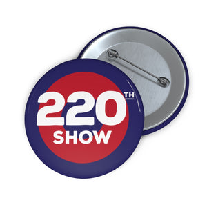 220th Show Pin Buttons